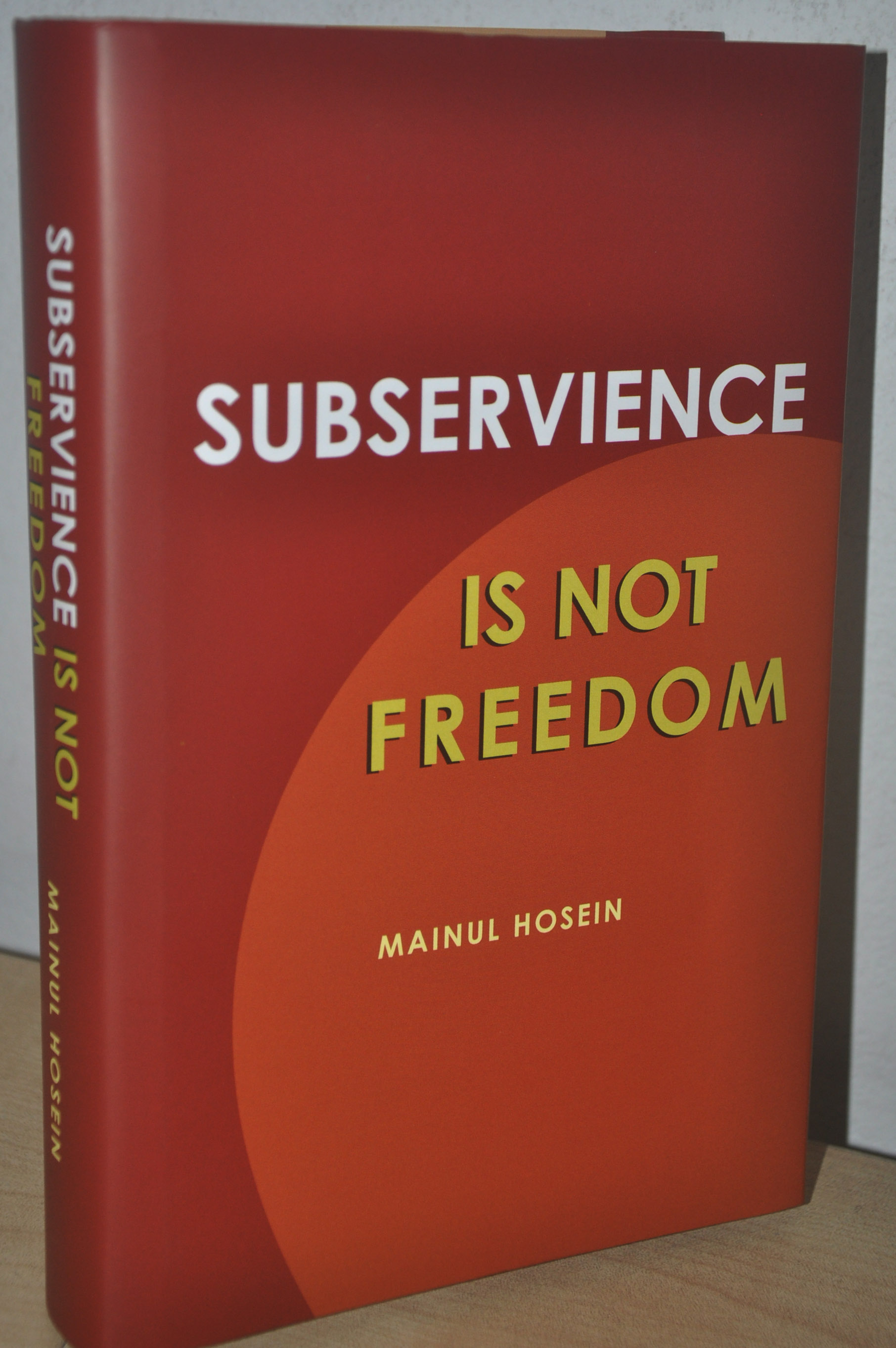 SUBSERVIENCE IS NOT FREEDOM