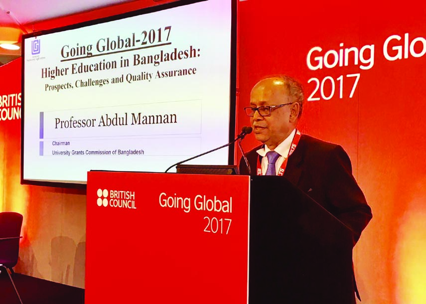 UGC Chairman Prof Abdul Mannan speaking at the  Going Global 2017 International Conference organised by the British Council in London on Tuesday .