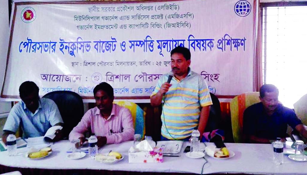 TRISHAL (Mymensingh): A B M Anis-uz-Zaman, Mayor, Trishal Pourashava speaking at a workshop on inclusive budget property related matters as Chief Guest on Tuesday