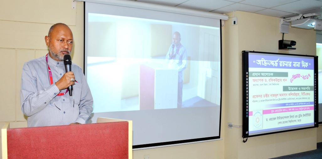 Prof Dr Nazmul Ahsan Kalimullah, BTFO, Vice Chancellor of Begum Rokeya University, Rangpur delivering the inaugural speech at a seminar on constructive wring held at the University's virtual classroom in the Academic Building 2.
