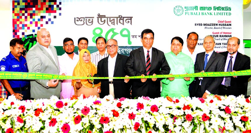 Syed Moazzem Hussain, Director, Board of Directors of Pubali Bank Limited, inaugurating its 457th branch at Siddhirganj in Narayanganj recently. Md. Abdul Halim Chowdhury, Managing Director, Azizur Rahman, Vice-Chairman, M Kabiruzzaman Yaqub, Director and Mohammad Ali, DMD of the bank among others were also present.
