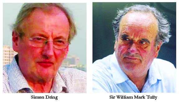 Journalists Mark Tully  and Simon Dring