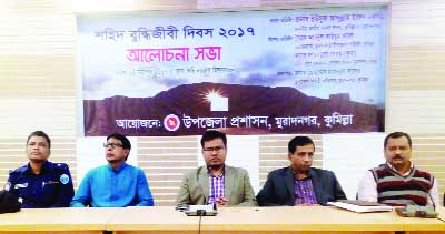 MURADNAGAR (Comilla):  Upazial Administration, Muradnagar  arranged a discussion meeting  at Kobi Nazrul Auditorium  in observance of the Martyred Intellectuals  Day yesterday.
