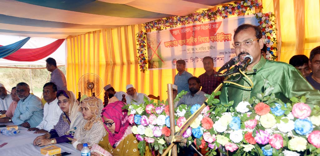 CCC Mayor A J M Nasir Uddin speaking at a discussion meeting at Bangabandhu High School at  Pahartoli on anti- militancy and  drug abuses  rally   as Chief Guest on Thursday.