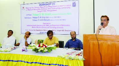 TANGAIL: A workshop on nutrition was held at Mawlana Bhashani Science and Technology University (MBSTU) in Tangail in observance of the National Nutrition Week on Monday.  Prof Dr Md Alauddin, VC, MBSTU was present as Chief Guest.