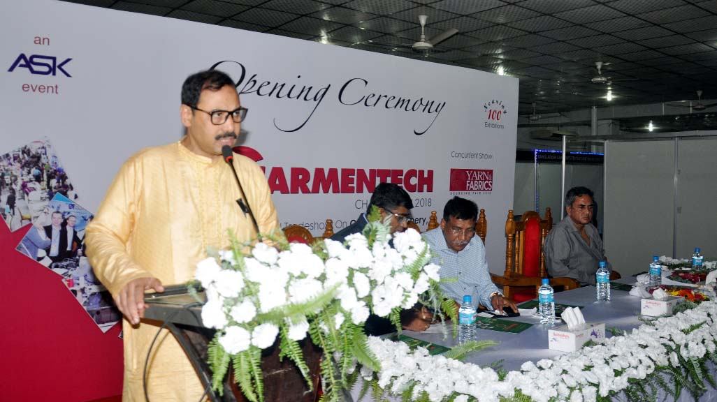 CCC Mayor A J M  Nasir Uddin speaking at the inaugural programme of the second International Garmentech Fair  at the Port City on Friday.