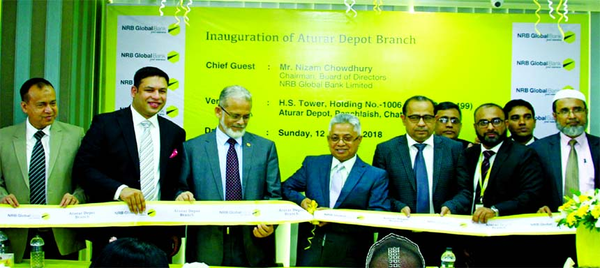 NRB Global Bank Limited Chairman Nizam Chowdhury, inaugurating its Auturar Depot Branch at Chittagong on Sunday. Managing Director Syed Habib Hasnat, Independent Director Mohammed Kutub Uddowllah, Director Hasan Mansur, Divisional heads of the Bank and local elites were also present.
