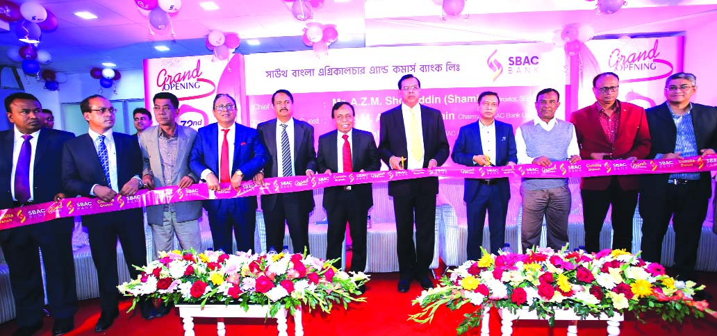 S M Amzad Hossain, Chairman of South Bangla Agriculture & Commerce (SBAC) Bank Limited, inaugurating its 72nd branch in Cumilla on Monday. Md. Golam Faruque, CEO, AZM Shofiuddin (Shamim), Director of the Bank and local elites were also present.