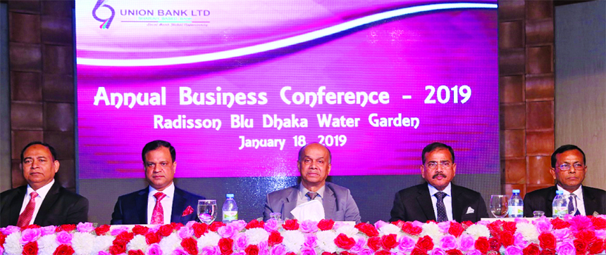 Mokammel Hoque Chowdhury, DMD of Union Bank Limited, presiding over its Annual Business Conference-2019 at a hotel in the city on Friday. Hasan lqbal, Md. Nazrul Islam, DMDs, Golam Mostafa, SEVP and other senior officials of the Bank were also present.