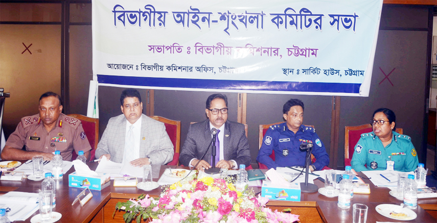Divisional Commissioner MA Mannan presided over  the meeting of Law and Order Taskforce Committee at Chattogram Circuit House yesterday.