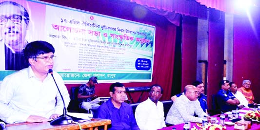 RANGPUR: Muhammad Joynul Bari, Divisional Commissioner addressing a discussion  meeting  organised by District Administration at Town Hall to celebrate the historic Mujibnagar Day as Chief Guest on Wednesday.