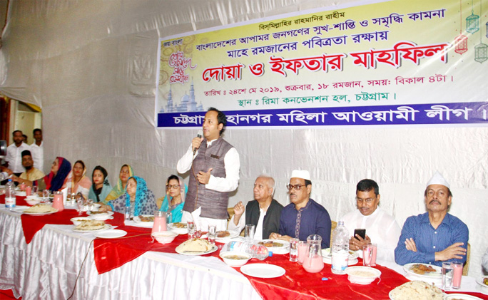 Deputy Minister for Education Barrister Mohibul Hasan Chowdhury Nowfel MP speaking at an Iftar Mahfil organised by Chattogram Mahila Awami League on Friday.