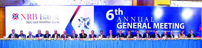 Mohammed Mahtabur Rahman, Chairman of the Bank NRB Bank Ltd, presiding over its 6th Annual General Meeting (AGM) at the at a city hotel on Sunday. Vice Chairmen Tateyama Kabir, Kamal Ahmed, Chairman of Executive Committee M Badiuzzaman, Chairman of Audit Committee Imtiaz Ahmed, Chairman of Risk Management Committee Mohammed Idrish Farazy and Founder Chairman of the Bank Iqbal Ahmed, among others, were present. The Bank declared 8 percent stock dividend  for the year of 2018.