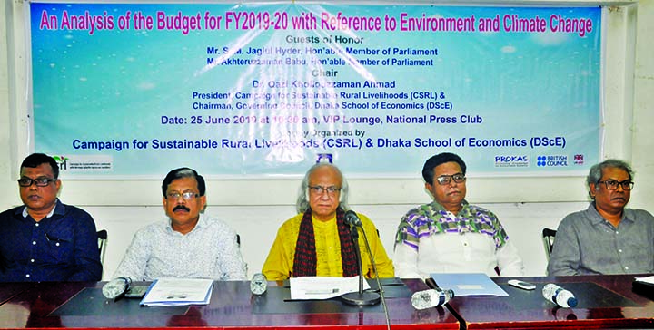 Economist Dr Quazi Kholiquzzaman, among others, at a discussion on 'An Analysis of the Budget for FY 2019-'20 with Reference to Environment and Climate Change' organised by Campaign for Sustainable Rural Livelihoods' at the Jatiya Press Club on Tuesday.