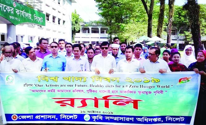 SYLHET: District Administration,  Agriculture Extension  Department , Sylhet  brought out a rally  on the occasion of the World Food Day on Wednesday.
