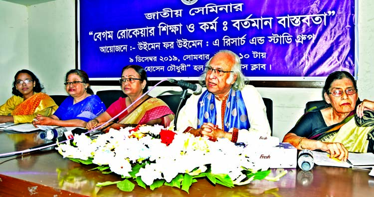 Economist Dr Quazi Kholiquzzaman speaking at a seminar on 'Education and Work of Begum Rokeya: Present Reality' organised by Women for Women: A Research and Study Group at the Jatiya Press Club on Monday.