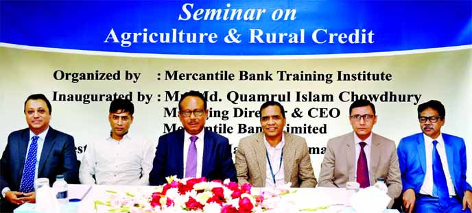 Md. Quamrul Islam Chowdhury, CEO of Mercantile Bank Limited, attended the daylong seminar on 'Agriculture & Rural Credit