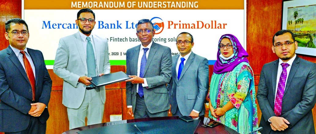 Mercantile Bank Limited (MBL) signed Memorandum of Understanding (MoU) with PrimaDollar, UK to facilitate Fintech based Export Factoring services to the customers of MBL exporting under Open Account credit terms on Monday. Under Export Factoring, exporters of MBL may be eligible to receive up to 95 per cent of the deferred value of the goods on sight basis from PrimaDollar, UK. Shamim Ahmed, DMD of the bank and Munawar Uddin, Country Manager of PrimaDollar, signed the MoU on behalf of their respective organizations at bank's premises. Senior officials from both the organizations were also present.