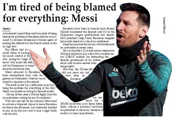 I'm tired of being blamed for everything: Messi