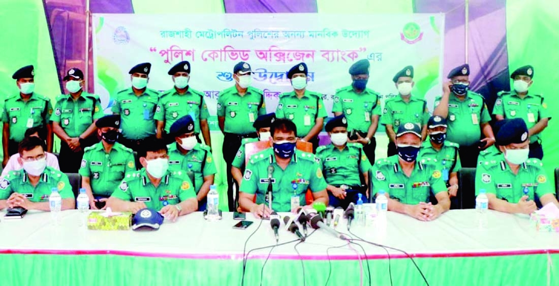 Rajshahi Metropolitan Police in a press conference on Tuesday announces formation of Oxygen Bank by its own initiative to provide Covid patients with oxygen in time of need.